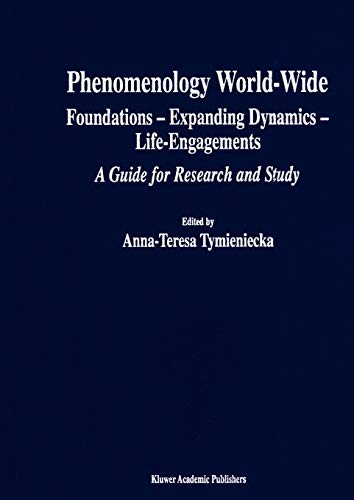9789048158430: Phenomenology World-Wide: Foundations - Expanding Dynamics - Life-Engagements A Guide for Research and Study (Analecta Husserliana)