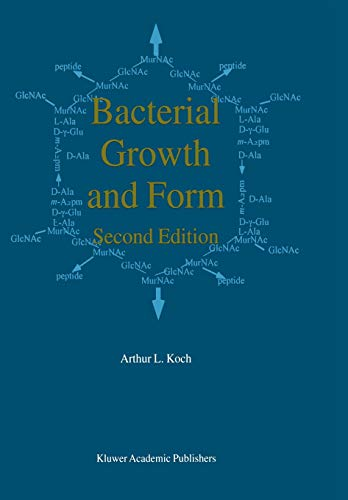 Bacterial Growth and Form - A. L. Koch