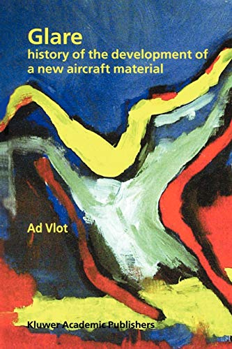 9789048158706: Glare: History of the Development of a New Aircraft Material
