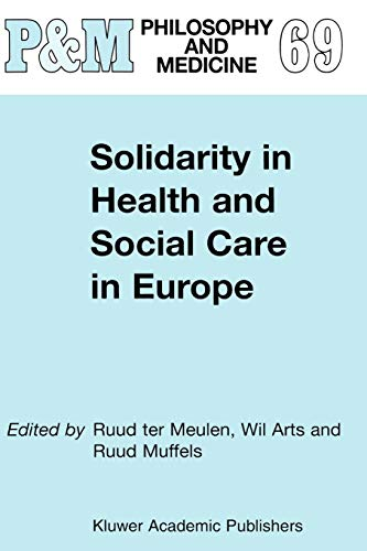 9789048158874: Solidarity in Health and Social Care in Europe (Philosophy and Medicine)