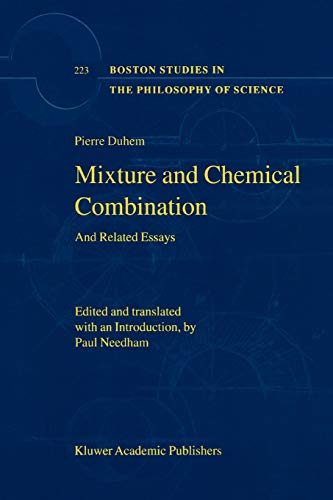 9789048159246: Mixture and Chemical Combination: And Related Essays (Boston Studies in the Philosophy and History of Science) (Volume 223)