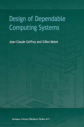 9789048159413: Design of Dependable Computing Systems
