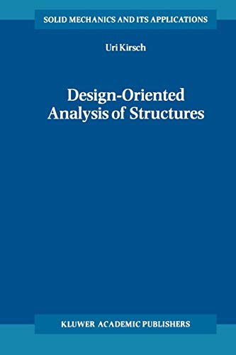 9789048159437: Design-Oriented Analysis of Structures: A Unified Approach (Solid Mechanics and Its Applications)