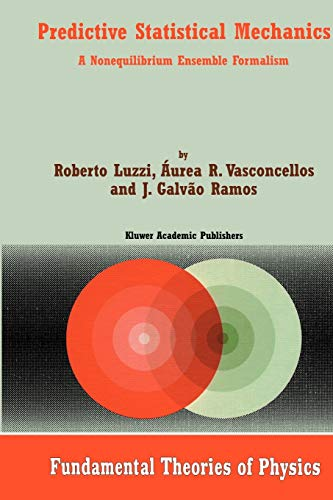 Predictive Statistical Mechanics : A Nonequilibrium Ensemble Formalism - J. Galvão Ramos