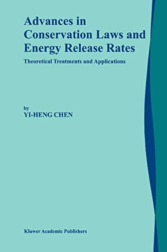 9789048159703: Advances in Conservation Laws and Energy Release Rates: Theoretical Treatments and Applications