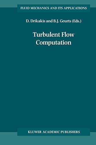 9789048159819: Turbulent Flow Computation (Fluid Mechanics and Its Applications)