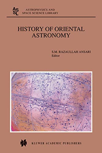 History of Oriental Astronomy : Proceedings of: Ansari, S.M.