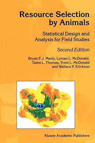 9789048160440: Resource Selection by Animals: Statistical Design and Analysis for Field Studies