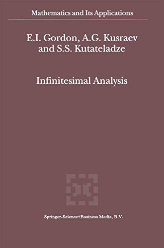 Infinitesimal Analysis (Mathematics and Its Applications): Kusraev, A.G., Kutateladze,