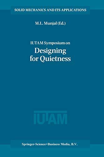 Iutam Symposium on Designing for Quietness: Proceedings: Munjal, M. L.
