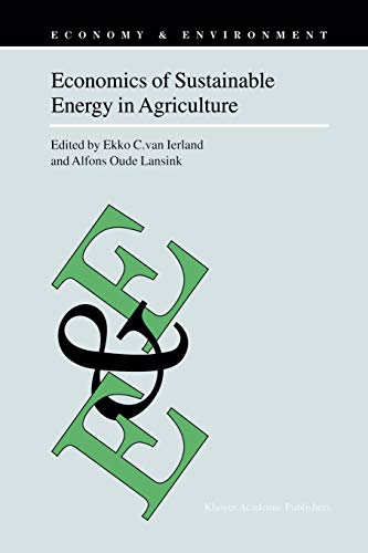 9789048160891: Economics of Sustainable Energy in Agriculture (Economy & Environment) (Volume 24)