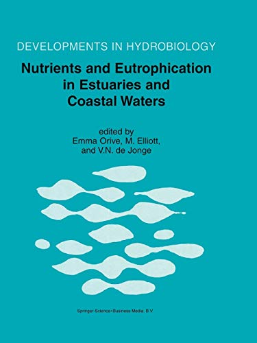 9789048161232: Nutrients and Eutrophication in Estuaries and Coastal Waters (Developments in Hydrobiology)
