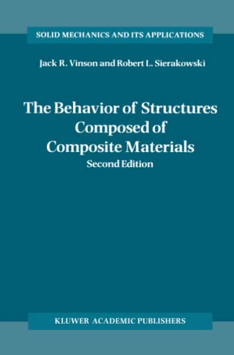 9789048161331: The Behavior of Structures Composed of Composite Materials (Solid Mechanics and Its Applications)