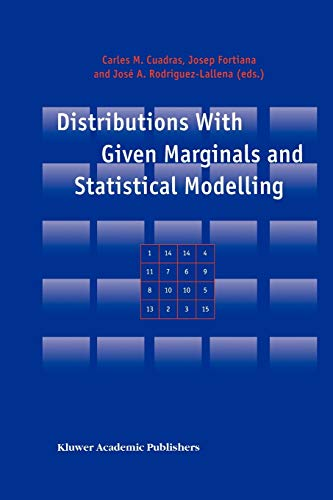 9789048161362: Distributions With Given Marginals and Statistical Modelling