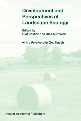 Development and Perspectives of Landscape Ecology: Springer