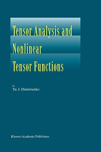 9789048161690: Tensor Analysis and Nonlinear Tensor Functions