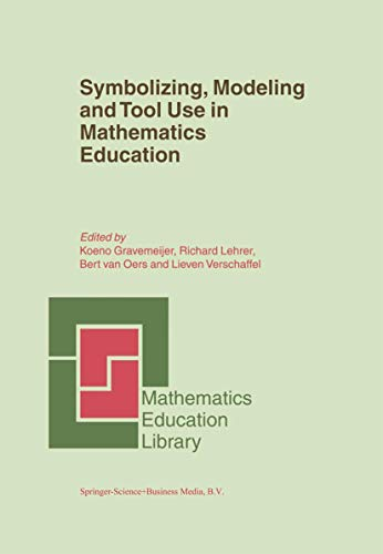 9789048161805: Symbolizing, Modeling and Tool Use in Mathematics Education (Mathematics Education Library)