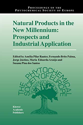 9789048161867: Natural Products in the New Millennium: Prospects and Industrial Application (Proceedings of the Phytochemical Society of Europe) (Volume 47)