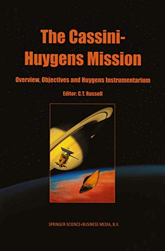 9789048162086: The Cassini-Huygens Mission: Volume 1: Overview, Objectives and Huygens Instrumentarium