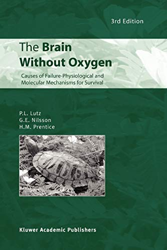 9789048162376: The Brain Without Oxygen: Causes of Failure-Physiological and Molecular Mechanisms for Survival