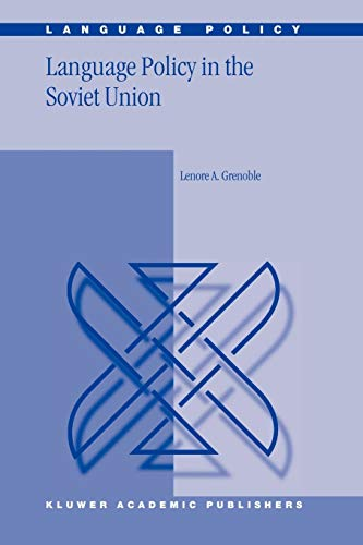 Language Policy in the Soviet Union: L. A. Grenoble
