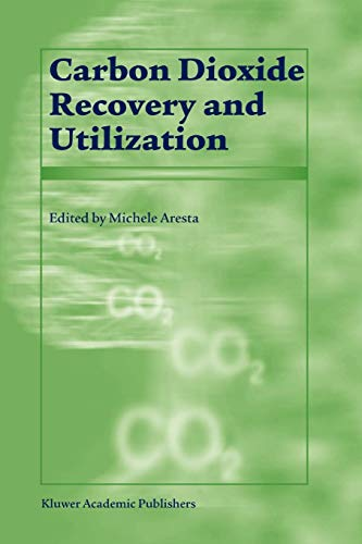 9789048163359: Carbon Dioxide Recovery and Utilization