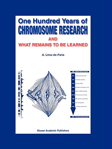 9789048163502: One Hundred Years of Chromosome Research and What Remains to be Learned