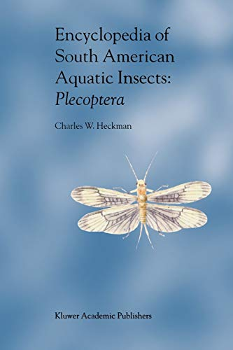 9789048163816: Encyclopedia of South American Aquatic Insects: Plecoptera: Illustrated Keys to Known Families, Genera, and Species in South America