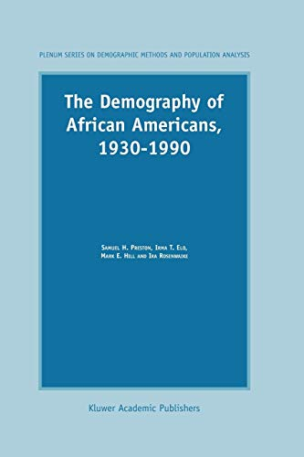 9789048163953: The Demography of African Americans 1930–1990 (The Springer Series on Demographic Methods and Population Analysis)