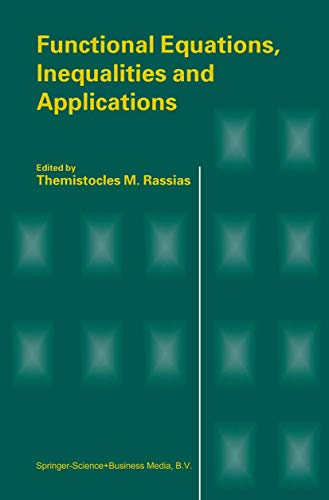 9789048164066: Functional Equations, Inequalities and Applications