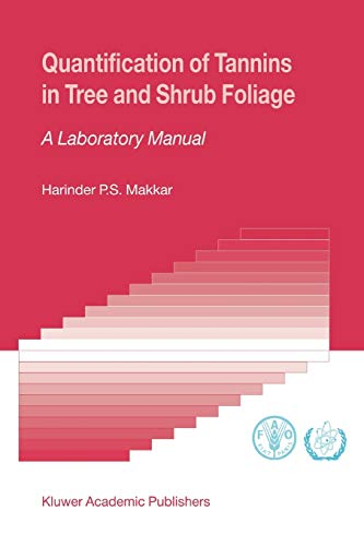 9789048164288: Quantification of Tannins in Tree and Shrub Foliage: A Laboratory Manual