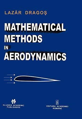 9789048164455: Mathematical Methods in Aerodynamics