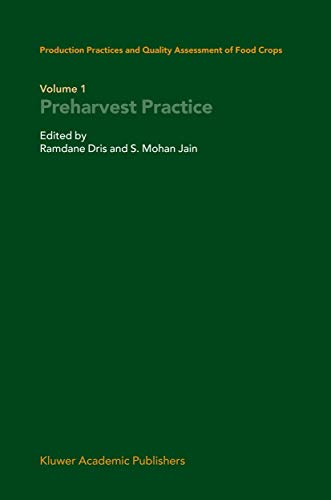 9789048164585: Production Practices and Quality Assessment of Food Crops: Volume 1 Preharvest Practice