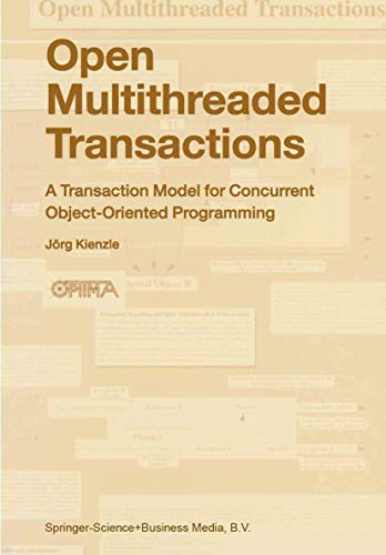 9789048164745: Open Multithreaded Transactions: A Transaction Model For Concurrent Object-Oriented Programming