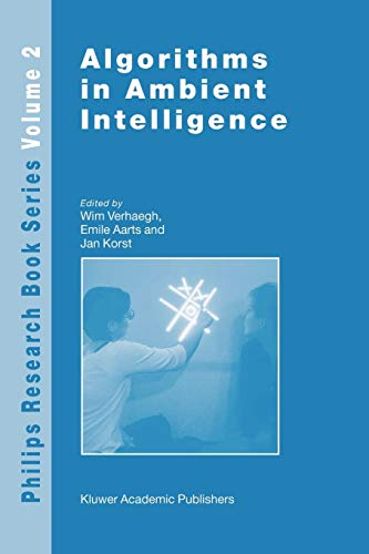 9789048164905: Algorithms in Ambient Intelligence (Philips Research Book Series)