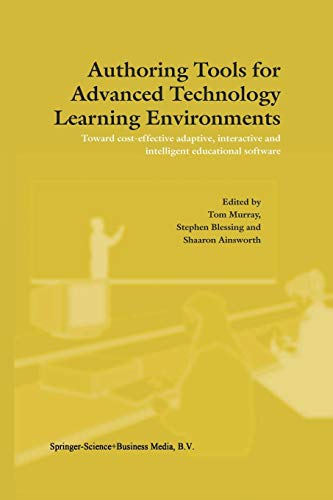 9789048164998: Authoring Tools for Advanced Technology Learning Environments: Toward Cost-Effective Adaptive, Interactive and Intelligent Educational Software