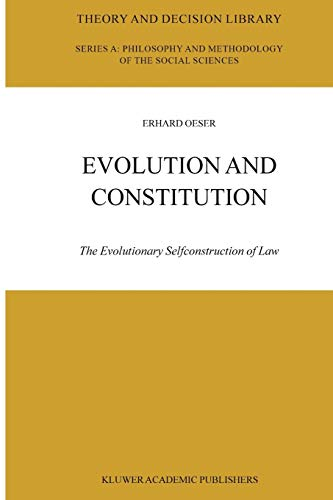9789048165032: Evolution and Constitution: The Evolutionary Selfconstruction of Law (Theory and Decision Library A:)