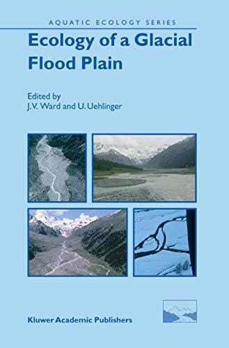 9789048165070: Ecology of a Glacial Flood Plain (Aquatic Ecology Series)