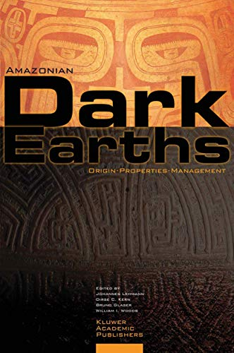 9789048165254: Amazonian Dark Earths: Origin Properties Management