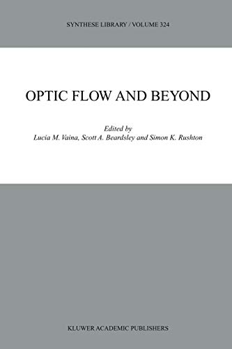 9789048165896: Optic Flow and Beyond (Synthese Library)