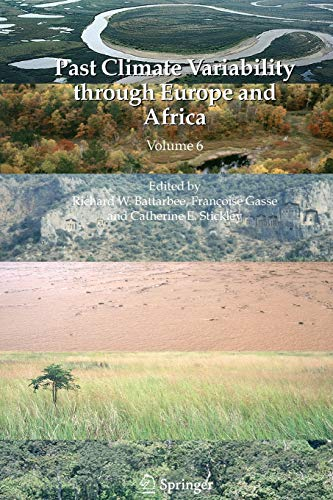 9789048165933: Past Climate Variability through Europe and Africa (Developments in Paleoenvironmental Research)