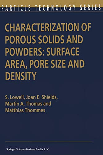 Characterization of Porous Solids and Powders: Surface: Seymour Lowell, Joan