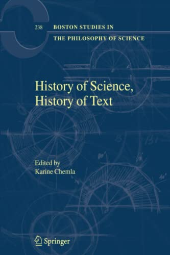 9789048166367: History of Science, History of Text (Boston Studies in the Philosophy and History of Science)
