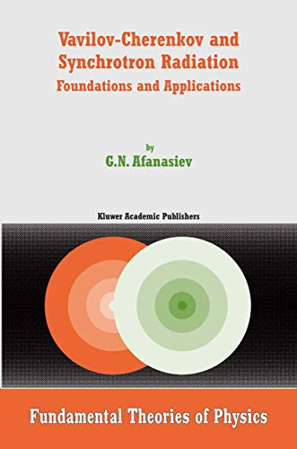 9789048166541: Vavilov-Cherenkov and Synchrotron Radiation: Foundations and Applications (Fundamental Theories of Physics)