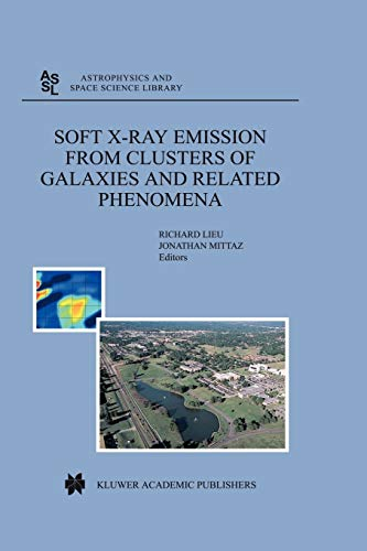 Soft X-Ray Emission from Clusters of Galaxies and Related Phenomena - R. Lieu