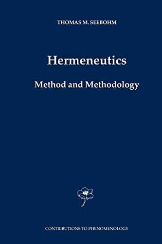 9789048166893: Hermeneutics. Method and Methodology (Contributions To Phenomenology)