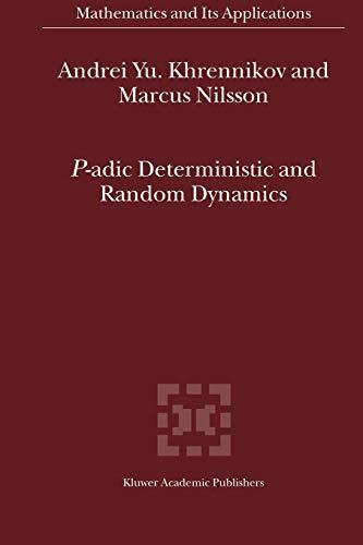 9789048166985: P-adic Deterministic and Random Dynamics (Mathematics and Its Applications)