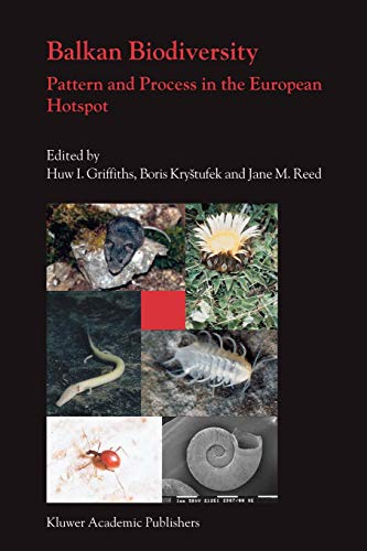 9789048167326: Balkan Biodiversity: Pattern and Process in the European Hotspot