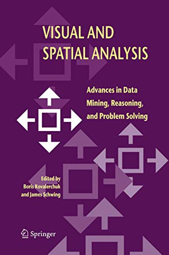 9789048167500: Visual and Spatial Analysis: Advances in Data Mining, Reasoning, and Problem Solving