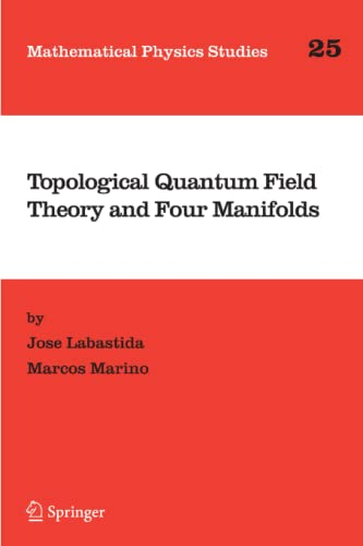 9789048167791: Topological Quantum Field Theory and Four Manifolds (Mathematical Physics Studies)